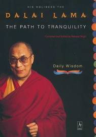 The Path to Tranquility by Dalai Lama