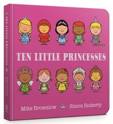 Ten Little Princesses Board Book by Mike Brownlow image