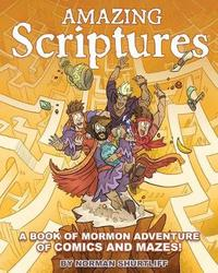 Amazing Scriptures by Norman Shurtliff image