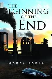 The Beginning of the End by Daryl Tarte image
