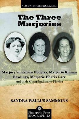 The Three Marjories by Sandra Wallus Sammons