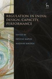 Regulation in India: Design, Capacity, Performance