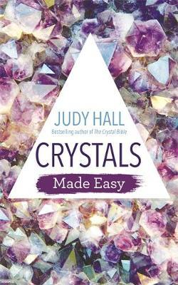 Crystals Made Easy by Judy Hall image