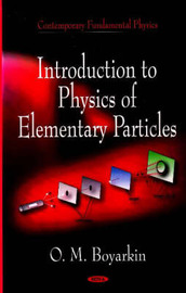Introduction to Physical of Elementary Particles by O.M. Boyarkin image