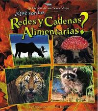 Que son las Redes y Cadenas Alimeniarias? by Bobbie Kalman image