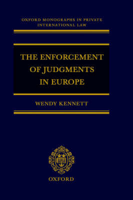 The Enforcement of Judgments in Europe by Wendy Kennett image