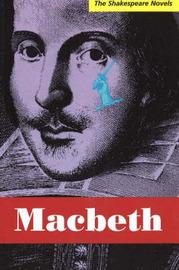 Macbeth: A Prose Translation by Paul Illidge image