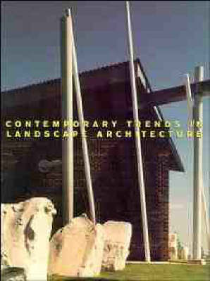 Contemporary Trends in Landscape Architecture by Steven L. Cantor image