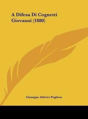 A Difesa Di Cognetti Giovanni (1880) by Giuseppe Alberto Pugliese