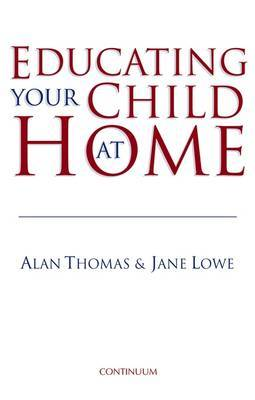 Educating Your Child at Home by Alan Thomas image
