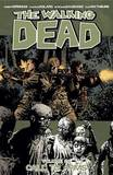 The Walking Dead: Volume 26 by Robert Kirkman