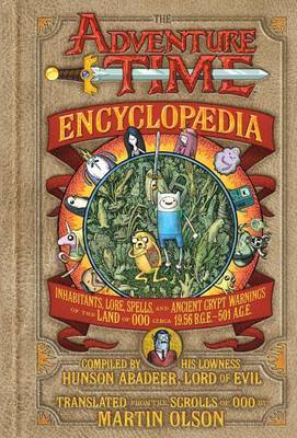 The Adventure Time Encyclopaedia by Martin Olson