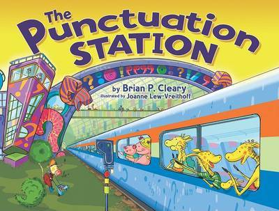 The Punctuation Station by Brian P Cleary