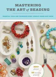 Mastering the Art of Beading by Genevieve Sterbenz