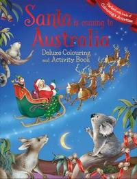 Santa is Coming to Australia Deluxe Colouring Book image