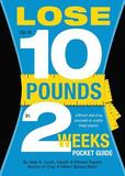 Lose Up to 10 Pounds in 2 Weeks Pocket Guide by Alex A Lluch