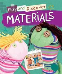 Play and Discover: Materials by Caryn Jenner