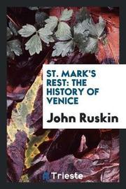 St. Mark's Rest by John Ruskin