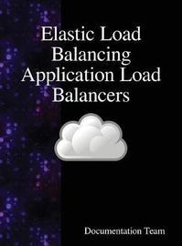 Elastic Load Balancing Application Load Balancers by Documentation Team image