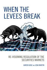 When the Levees Break by Karen Kunz