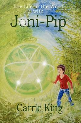 The Life in the Wood with Joni-Pip by Carrie King image