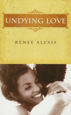 Undying Love by Renee Alexis image