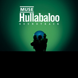 Hullabaloo by Muse