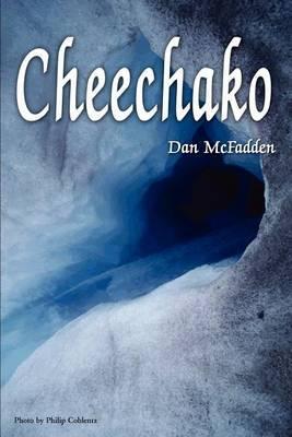 Cheechako by Dan McFadden image