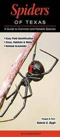 Spiders of Texas by Valerie G Bugh