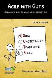 Agile with Guts by Nicolas Gouy