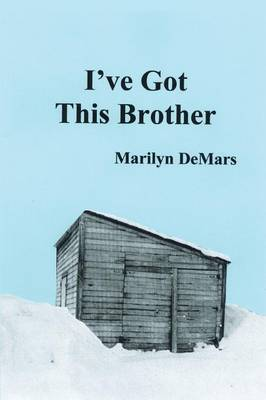 I've Got This Brother by Marilyn DeMars image