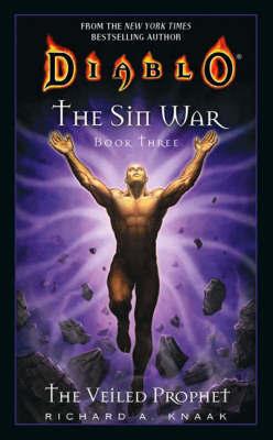 Diablo: The Sin War: Bk. 3: Veiled Prophet by Richard A Knaak image