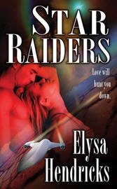 Star Raiders by Elysa Hendricks image
