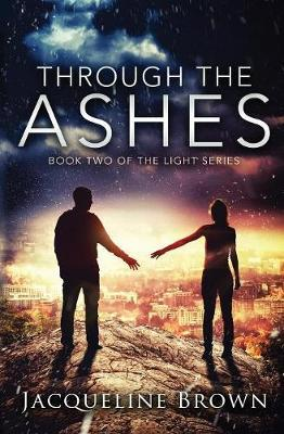 Through the Ashes by Jacqueline Brown image