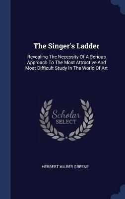 The Singer's Ladder by Herbert Wilber Greene image