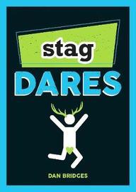 Stag Dares by Dan Bridges