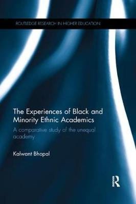 The Experiences of Black and Minority Ethnic Academics by Kalwant Bhopal image