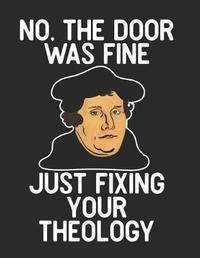 No the Door Was Fine Just Fixing Your Theology by Emily C Tess