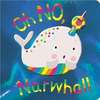 Oh No, Narwhal by Make Believe Ideas, Ltd.