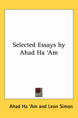 Selected Essays by Ahad Ha 'Am by Ahad Ha 'am image