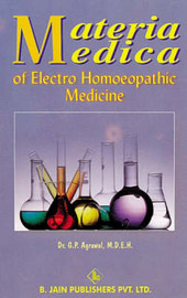 Materia Medica of Electro Homoeopathic Medicine by G.P. Agrawal image