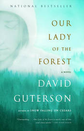 Our Lady of the Forest by David Guterson image