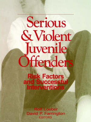 Serious and Violent Juvenile Offenders