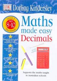 Decimals: Maths Made Easy Topic Workbook: Maths Made Easy Topi: Level 2: Ages 8-10 by Dorling Kindersley image