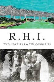 R.H.I. by Tim Corballis