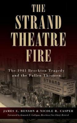The Strand Theatre Fire by James E Benson image