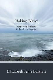 Making Waves by Elizabeth Ann Bartlett
