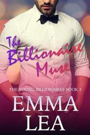 The Billionaire Muse by Emma Lea image