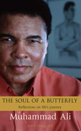 The Soul of a Butterfly: Reflections on Life's Journey by Muhammad Ali image