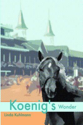 Koenig's Wonder by Linda Kuhlmann image